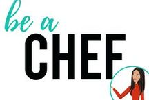 be a Chef