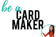 be a Card Maker