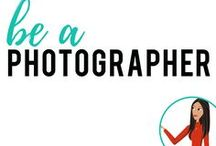 be a Photographer
