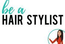be a Hair Stylist