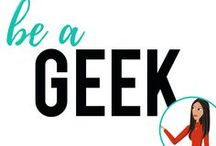 be a Geek