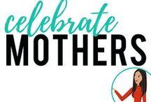 celebrate Mothers