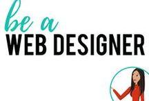 be a Web Designer