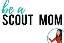 be a Scout Mom