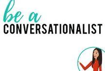 be a Conversationalist