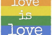 Love is love / LGBT for the gays