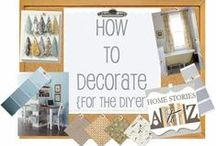 For the Home / Home Decor that I like with home crafting too. / by Suzan Martinez