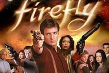 Firefly / Firefly.  Need I say more? / by Nancy Lashley