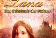 """""""Lana - Das Geheimnis der Statuen"""""""