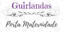 Guirlandas Porta Maternidade