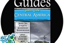 Travel Guides / Central America Travel Guides: Including; Belize, Costa Rica, Honduras, Nicaragua, El Salvador, Panama, and Guatemala, Accommodations, Food, Transportation, Tips, Tricks and Suggestions can all be found here!