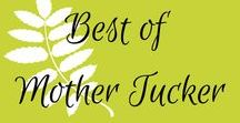 Best of Mother Tucker / Pregnancy, birth, and motherhood tips and advice from an eco-friendly, crunchy, natural vegan mom.