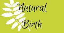 Natural Birth / Natural birth, water birth, all things birth, doula, midwife, birth center, birth plan