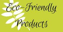 Eco-Friendly Products / Eco-friendly home, eco-friendly kitchen, eco-friendly storage, eco-friendly furniture, eco-friendly cleaning, eco-friendly products, eco-friendly tips, eco-friendly shopping, reusable, recycle, bamboo, green, zero waste