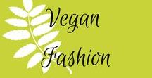 Vegan Fashion / Vegan fashion, vegan clothes, vegan shoes, vegan skirts, vegan pants, vegan dresses.  Eco- friendly, green, sustainable fashion