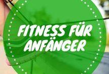 Fitness für Anfänger / Fitness für Anfänger gibt dir hilfreiche Tipps um fit zu werden, Ratschläge zur Ernährung und einfache Übungen und Workouts zum selbst machen.