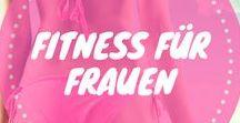 Fitness für Frauen / Fitness für Frauen bietet dir hilfreiche Fitness Tipps, Ratschläge zur Ernährung und einfache Übungen für einen flachen Bauch, schlanke Beine, einen straffen Hintern und tolle Kurven.