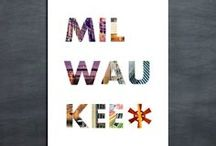 Milwaukee Love / by Danielle Krenz Stoddard