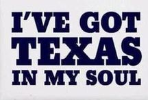 All Things Texas!! / Things that make me think of home/Texas......and Momma's cooking! / by Christi Easterday