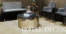 Hotel Decor | Inspirations