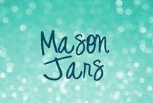 Mason Jar & Friends / Love Mason Jars!!!!! / by jo jo