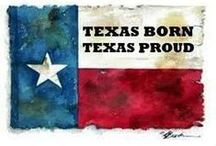 Texas - The Lone Star State  / All things Texas and beyond / by Phyllis Fisher