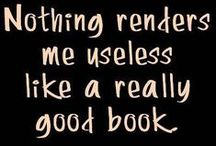 WPL: Book & Reading Quotes / Sayings & quotes about the love of and benefits of reading and books.