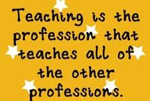 Teacher Wisdom & Humor / by Annie Vaccaro