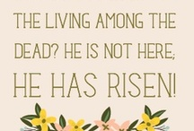 "He Is Risen - Resurrection Day (Easter) / by Teresa ""B"""