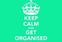 Get Organised!!!
