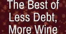 The Best of Less Debt More Wine / millennial money tips, money saving tips, saving money tips, personal finance tips, affordable living, frugal living, side hustle ideas, budgeting tips, budgeting for beginners, budgeting printables, easy budgeting, debt payoff, debt free, debt payoff printables, debt repayment plan, pay off debt, pay off credit cards, pay off debt quickly, pay off student loans, income reports, student loan forgiveness, student debt payoff, earn more money, make extra money, money management, build savings