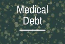 Medical Debt / medical debt | managing medical debt | pay off medical debt | medical debt repayment | negotiating medical debt