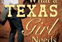 What a Texas Girl Needs - Behind the Book