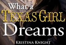 What a Texas Girl Dreams - Behind the Book