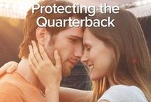 Protecting the Quarterback - Behind the Book / An inspiration board for my third Harlequin SuperRomance ~ an enemies to lovers story with a sports hook
