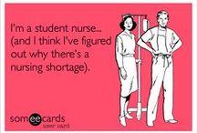 Nurse Humor / Funny stuff about a serious profession!  Nursing rocks!