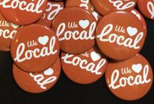 Thinking Local / Supporting our Local Agriculture, Businesses, Farmers and Friends
