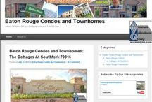 Baton Rouge Condos and Townhomes / Baton Rouge Condos and Townhomes Information and Videos / by Bill Cobb