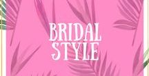 Bridal Style / What's your bridal style? If you're feeling a bit stuck, I have collated together images of amazing bridal styles and ideas to help you feel inspired for your perfect look.