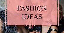 Fashion Ideas / Best Looks, Trends, Inspiration, and New Ideas