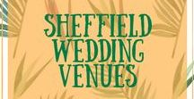Sheffield Wedding Venues / Are you a Sheffield based couple planning your wedding? If you're looking for some quirky, cool and alternative venues, I have built a collection for you here.