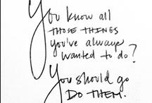 D R E A M S / The things I'd like to do. (All my hopes & dreams are in His hands. <3)