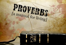 The Book of Proverbs (Bible Scriptures) / Daily Bible Scriptures quotes will be posted here so be a blessing to yours by sharing the wonderful promise daily on your social media networks. / by Rigo Campos
