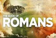 The Book of Romans (Bible Scriptures) / Daily Bible Scriptures quotes will be posted here so be a blessing to yours by sharing the wonderful promise daily on your social media networks. / by Rigo Campos