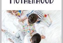 Motherhood / All things motherhood