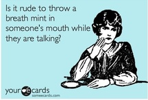 Funnies & Someecard favorites  / A friend of mine sends me a someecard every Monday