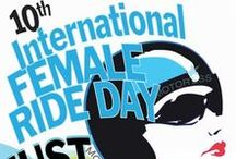 #IFRD - JUST RIDE! / International Female Ride Day!  First  Saturday in May women riders around the world join in the world's only globally synchronized women's motorcycle ride day.
