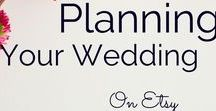 Planning your wedding with Etsy / Plan a unique and creative wedding working with small businesses from Etsy and other independent sites. Wedding professionals that would like to join, please follow the board and then message me.