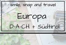Europa| D-A-CH & Südtirol / Eine Reise durch die deutschsprachigen Länder: Roadtrips, Reiseplanung, Tipps und Tricks, things to do
