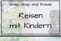 Reisen mit Kindern / Reiseblogger berichten von ihren schönsten Reisen mit Kindern und geben hilfreiche Tipps wie der perfekte Urlaub mit einem Kind gelingt!